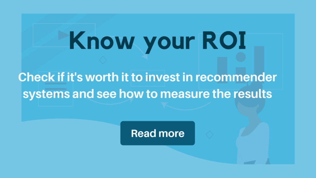 ROI of recommender systems