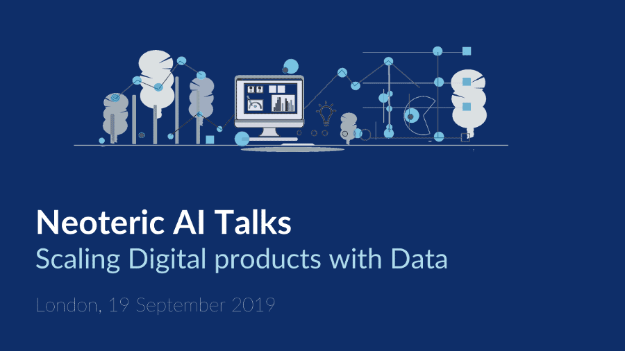 Neoteric AI Talks: Scaling Digital Products with Data