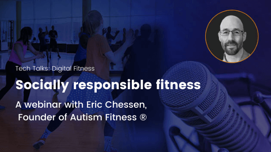 socially responsible fitness - webinar with Eric Chessen - Autism Fitness